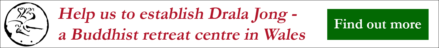 Help us to establish Drala Jong - a Buddhist Retreat Centre in Wales